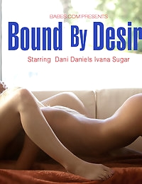 Nude Pics Of Ivana Sugar, Dani Daniels In Bound By Desire - Babes.com photo #10